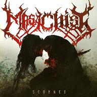 MASACHIST - Scorned (2012)